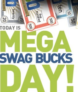 Friday is Mega Swag Bucks Bonus Code Day
