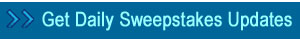 Sign up for Daily Sweepstakes Email