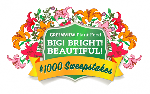 GreenView Plant Food Big Bright Beautiful Plants $1,000 Sweepstakes 10/31/15