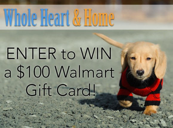 Enter for your chance to win one of two $100 Walmart Gift Cards in the Whole Heart and Home Giveaway