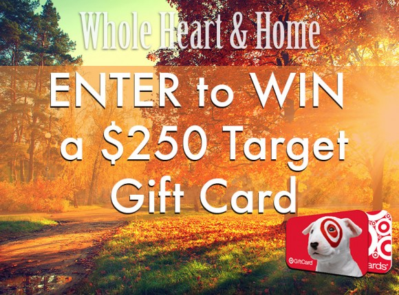 Whole Heart & Home $250 Target Gift Card Giveaway