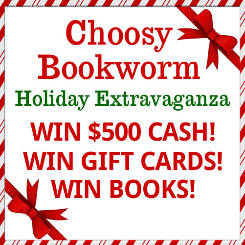 Choosy Bookworm Holiday Extravaganza Giveaway