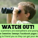 How to Protect Yourself From Sweepstakes Scammers & Those Posing as Sweeties Sweeps