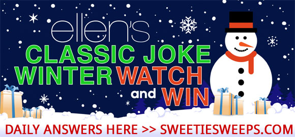 Ellen's Classic Joke Watch & Win Sweepstakes Answers