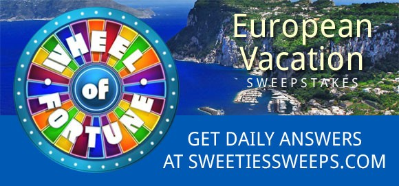 Wheel Of Fortune European Vacation Sweepstakes Answers