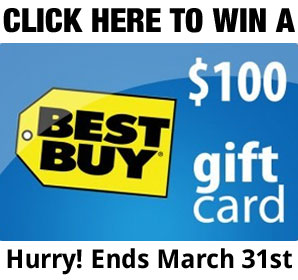 Cilck Here to Win a $100 Best Buy Gift Card