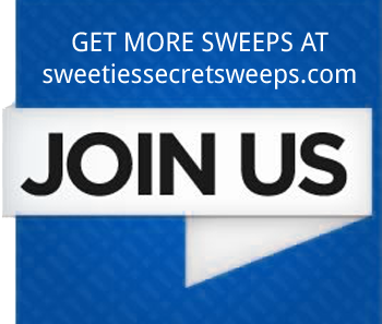 Get More Sweepstakes at sweetiessecretsweeps.com