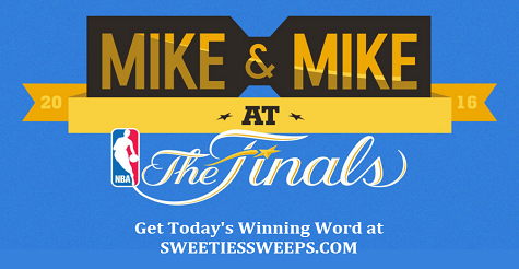 Mike & Mike at the Finals Sweepstakes Daily Winning Word