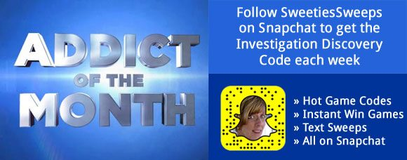 Investigation Discovery Addict of the Month SweepstakesCode on Snapchat