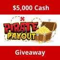 PiratePayout.com $5,000 Cash Giveaway 7/28/16 1PPD18+