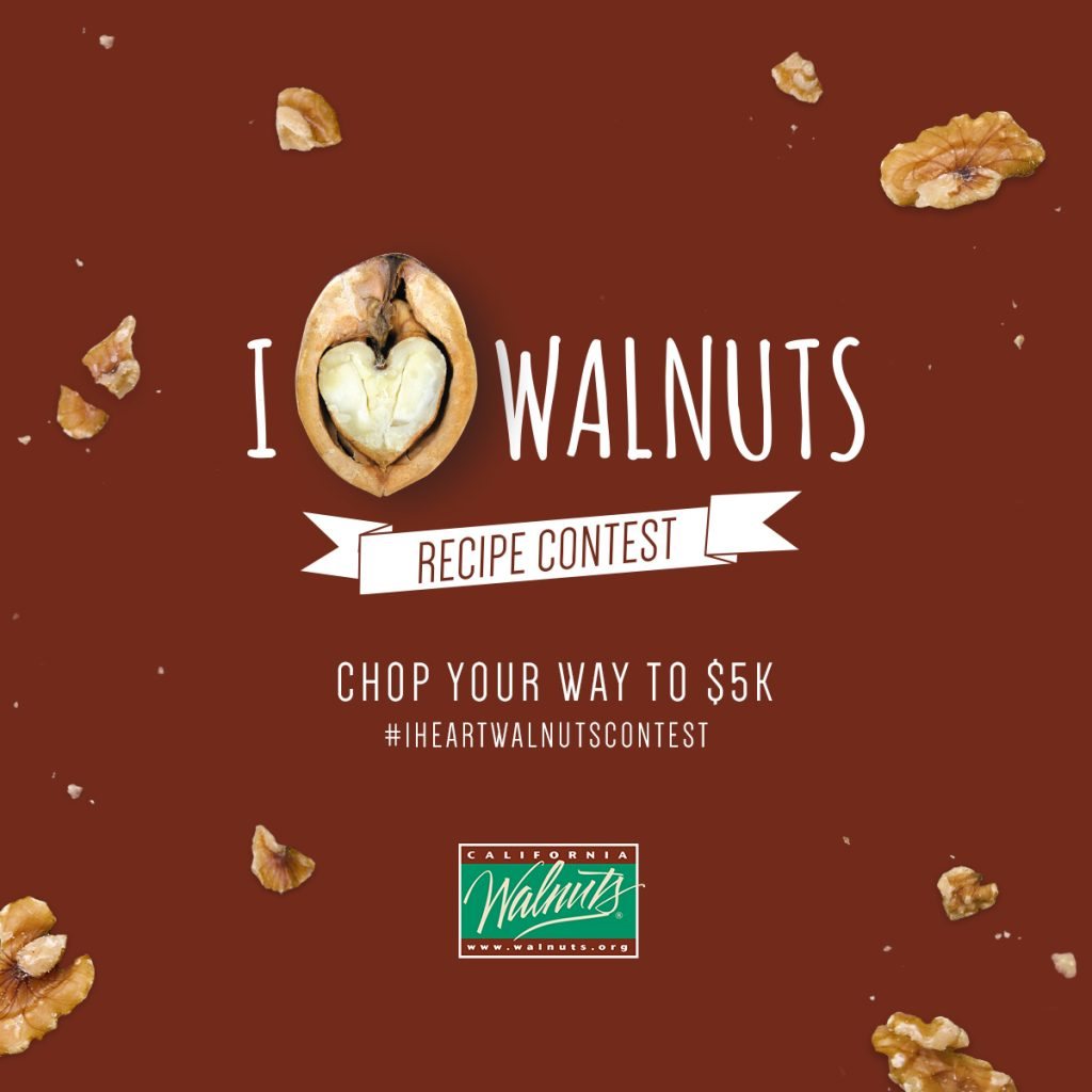 I Heart Walnuts Recipe $5,000 Cash Contest