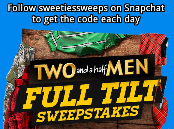 Two and a Half Men Full Tilt Sweepstakes Word Of The Day on Shapchat sweetiessweeps