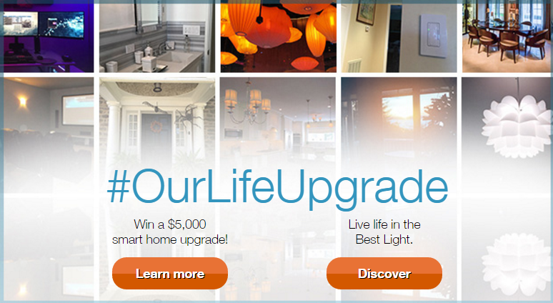 Lutron Caseta #OurLifeUpgrade $5,000 Smart Home Upgrade Contest