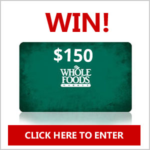 Register for a chance to win a $150 Whole Foods Gift Card! They're giving away 6 of them! It only takes 10 seconds to register.