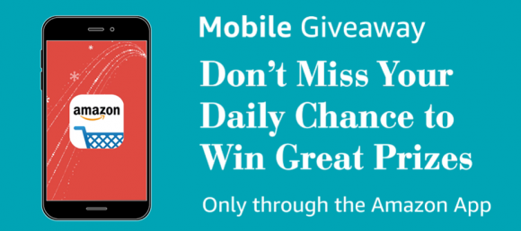 Amazon App Holiday Mobile Giveaways (Daily Prizes) 12/6/16