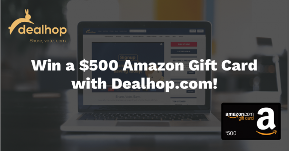 Dealhop.com $500 Amazon Gift Card Giveaway