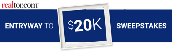 Realtor.com Entryway to $20,000 Cash Sweepstakes
