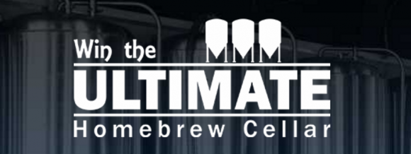 Win the Ultimate Homebrew Cellar Sweepstakes