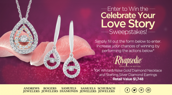 Samuel's Jewelers Celebrate Your Love Story $1,700 Sweepstakes