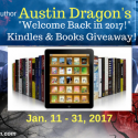 Author Austin Dragon Welcome Back Kindle Giveaway (2 Winners) 1/31/17 1PP18+