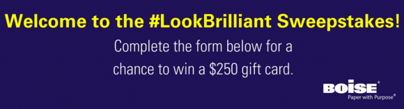 Enter the Boise Office Papers #LookBrilliant Sweepstakes for the chance to win a $250 Office Depot gift card