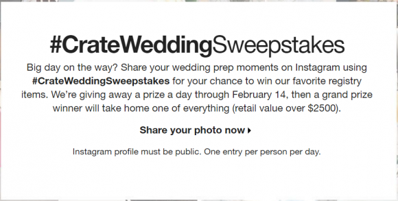 Enter to win daily prizes and a grand prize wedding prize package from the Crate and Barrel Wedding Sweepstakes