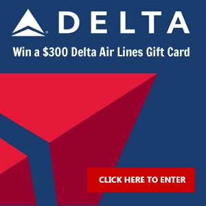 Enter to win a $300 Delta Air Lines $300 Gift Card