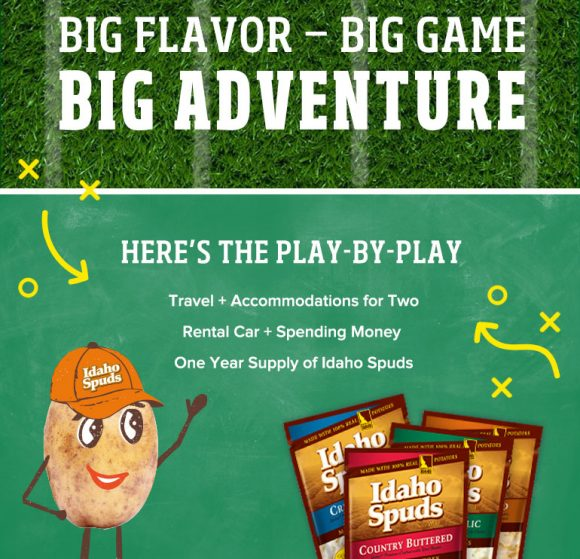 Idaho Spuds Big Flavor for the Big Game Promotion