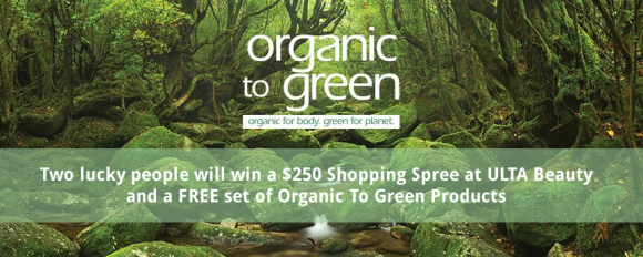 OrganictoGreen.com $250 ULTA Shopping Spree Giveaway