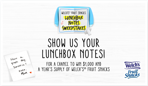 Welch's Fruit Snacks Lunch Box Notes Cash Sweepstakes
