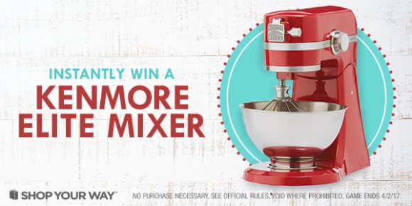 Shop Your Way Kenmore Elite Mixer Instant Win Game