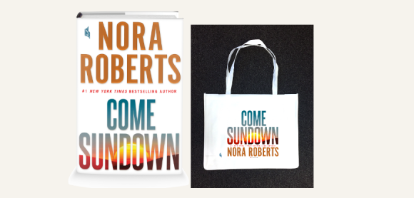 Enter for a chance to win one of 500 tote bags inspired by #1 New York Times bestselling author Nora Roberts' new novel, Come Sundown