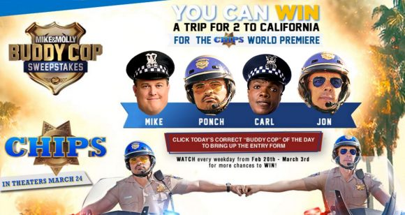 Watch Mike and Molly and enter the code found on SweetiesSweeps.com for your chance to win a trip for two to Los Angeles to the movie premiere screening of the Warner Bros. Pictures film CHIPS plus CHIP merchandise and other CHIP movie ticket prizes