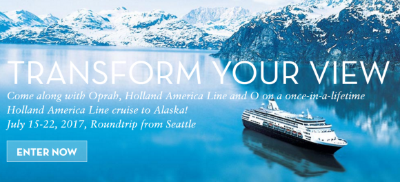 Come along with Oprah, Holland America Line and O on a once-in-a-lifetime Holland America Line cruise to Alaska! To celebrate Oprah's 2017 Year of Adventure, Holland America Line and O have partnered on an exciting sweepstakes to give away three HOlland Americaq cruises