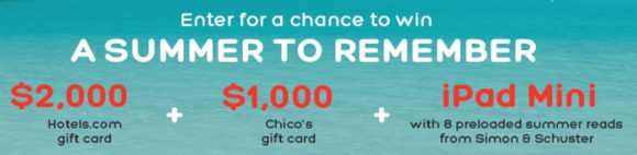 Hotels.com is giving away everything you need to start planning summer adventures. Grab a friend and travel in style, with prizes from Hotels.com, Chico's and Simon & Schuster.