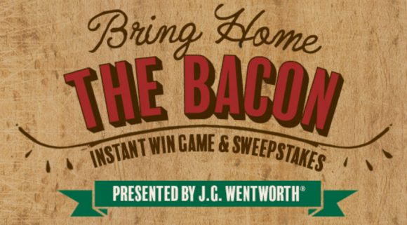 Bring home the bacon with J.G. Wentworth! Daily $100 winners until May 3rd plus surprise bonus days with prizes of $500 and a $1,000 grand prize!