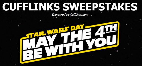 CuffLinks.com is offering the chance to win a Grand Prize of 15 accessories based on favorite characters from the Star Wars saga - a $700 value gift! 10 Second Prize winners will receive a pair of Darth Vader Socks!