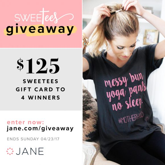 For the moms that do all the things, this giveaway is for you! This week Jane.com is joining forces with Sweetees' t-shirt shop to give you a chance to win a $125 gift card to outfit you and your babes in bold, comfy tees. Think you've got what it takes to win? Then enter now!