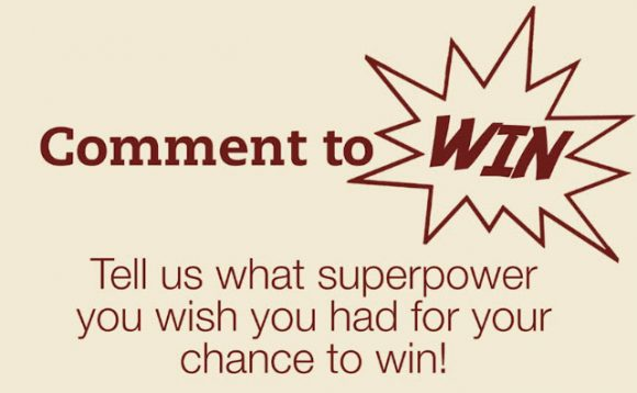 Share which superpower you'd want by commenting for a chance to win a thinkThin Swag Bag or Surprise Prize. thinkThin's Protein & Superfruit bars pack delicious superfoods into an on-the-go snack, so you're able to defy expectations and maybe even gravity.