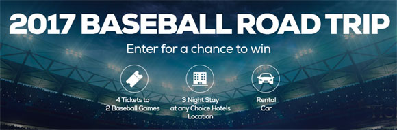 Grab your mitt and lucky Choice Hotels is giving you a chance to go on an incredible baseball road trip. Enter now and you could WIN a 3-night stay at a Choice Hotel, 4 tickets to 2 pro baseball games, plus a rental car to go wherever you like!
