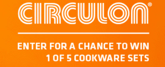 Enter daily for a chance to win 1 of 5 Circulon cookware sets from the latest and greatest collections including Circulon Symmetry Chocolate, Circulon Innovtum Stainless Steel, Circulon Ultimum Forged Aluminum, and Circulon Momentum Hard Anodized.