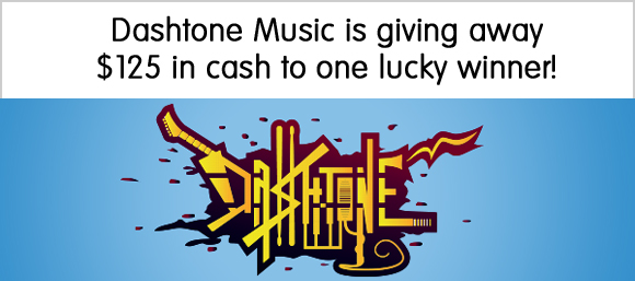 Dashtone Music is giving away $125 cash to one lucky winner! Simply follow them on Facebook, fill out the entry form and share with your friends for bonus entries.