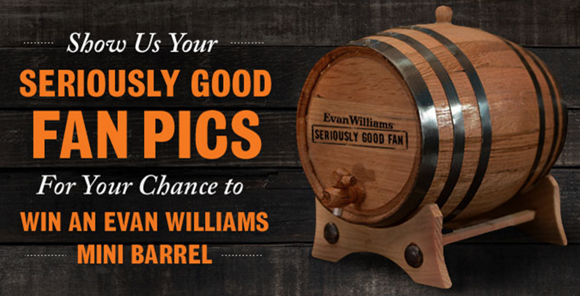 Each month, Evan Williams is giving away a special-edition, branded Evan Williams mini barrel to ten of their best fans. Because Seriously Good Bourbon should be kept in a Seriously Good spot.