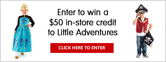 or your chance to win a $50 in-store credit at LittleAdventures.com