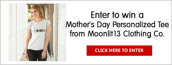 Click Here for your chance to win Mother's Day Personalized Tee from Moonlit 13 Clothing Co.