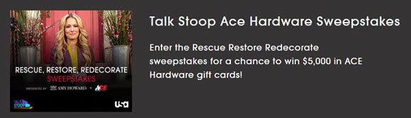 Enter for a chance to win $5,000 in Ace gift cards. Ten lucky secondary prize winners will each receive $100 Ace gift cards in the USA Network Rescue Restore Redecorate Sweepstakes