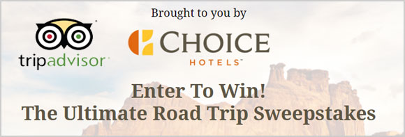 Enter to win TripAdvisor's Ultimate Road Trip Sweepstakes. Unlock your Ultimate Road Trip itinerary for a chance to win the Grand Prize valued at $10,000: $1,000 Choice Hotels Gift Card, $8,500 Cash Prize to cover travel expenses, and $500 Viator voucher to cover activities along the way