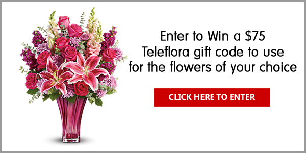 Click Here for your chance to win a $75 Teleflora Gift Code