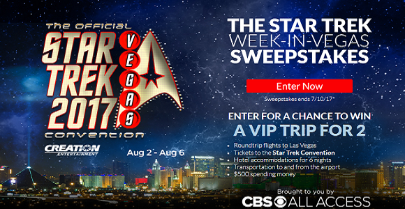 Enter for your chance to win a VIP Star Trek Trip for 2 from the CBS Star Trek Week-in-Vegas Sweepstakes
