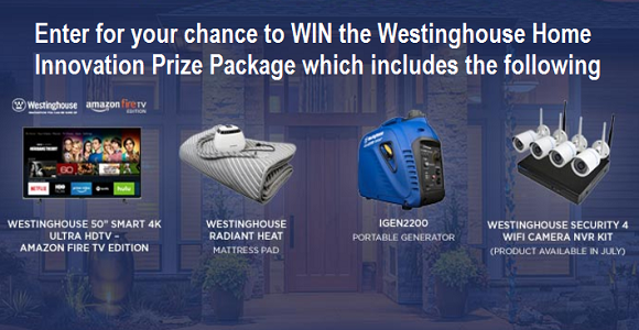 Enter for your chance to WIN a Westinghouse Home Innovation Prize Package that includes a Westinghouse 50
